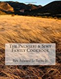 Palmieri and Siwy Family Cookbook  N/A 9781490598017 Front Cover