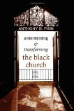 Understanding and Transforming the Black Church   2009 9781556353017 Front Cover