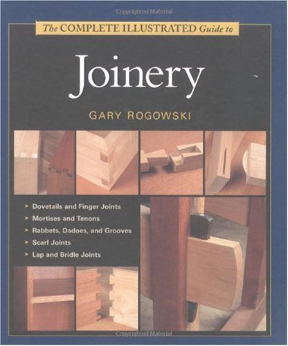 Complete Illustrated Guide to Joinery   2002 edition cover