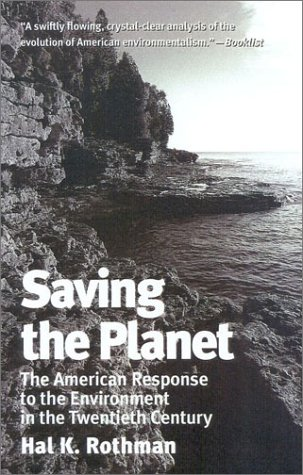 Saving the Planet The American Response to the Environment in the Twentieth Century  2000 edition cover