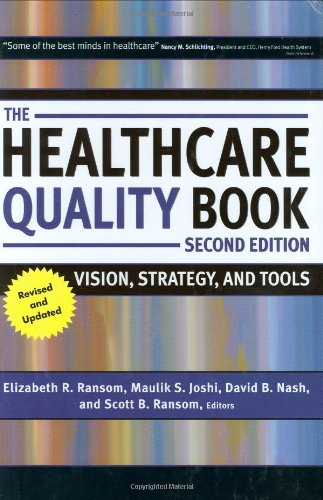 Healthcare Quality Book Vision, Strategy, and Tools 2nd 2008 9781567933017 Front Cover