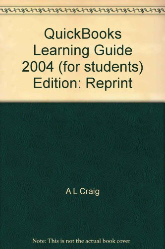 QuickBooks Learning Guide 2004 1st 9781573381017 Front Cover