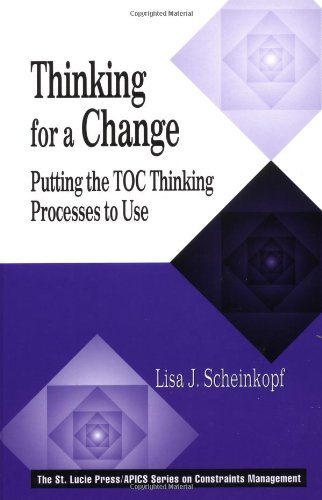 Thinking for a Change Putting the TOC Thinking Processes to Use  1999 edition cover