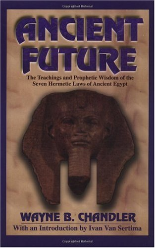 Ancient Future   1999 9781574780017 Front Cover