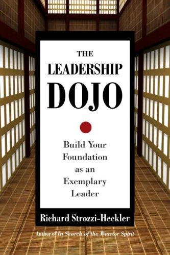 Leadership Dojo Build Your Foundation as an Exemplary Leader  2008 edition cover