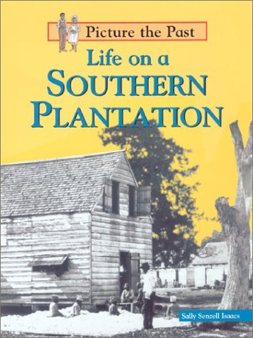 Life on a Southern Plantation  N/A edition cover