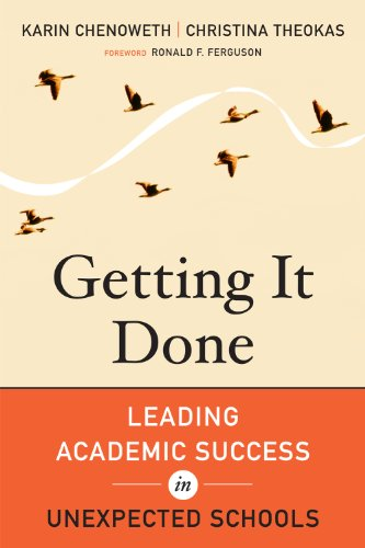 Getting It Done Leading Academic Success in Unexpected Schools  2011 edition cover