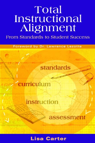 Total Instructional Alignment From Standards to Student Success N/A edition cover