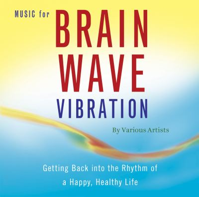 Music for Brain Wave Vibration   2008 edition cover