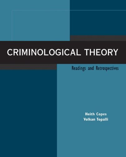 Criminological Theory Readings and Retrospectives  2010 edition cover