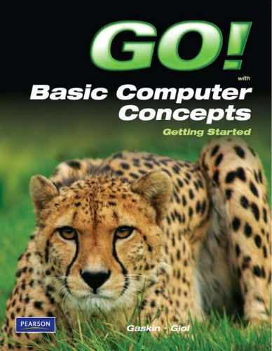Go! Basic Computer Concepts   2011 edition cover