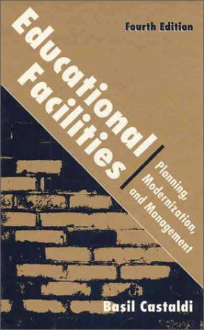 Educational Facilities Planning, Modernization, and Management 4th 1994 (Revised) edition cover