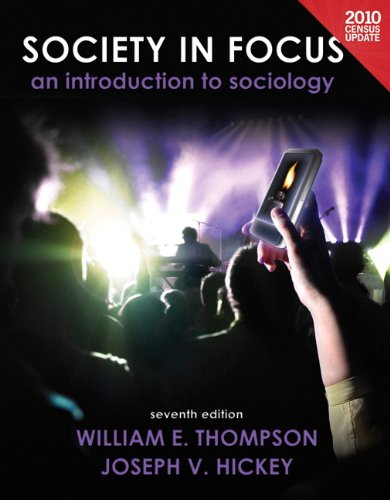 Society in Focus An Introduction to Sociology 7th 2012 (Revised) edition cover