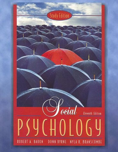 Social Psychology  11th 2006 (Revised) 9780205475018 Front Cover