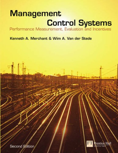 Management Control Systems Performance Measurement, Evaluation and Incentives 2nd 2007 (Revised) 9780273708018 Front Cover