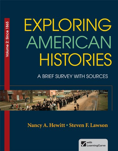 Exploring American Histories, Volume 2 A Brief Survey with Sources  2013 9780312410018 Front Cover