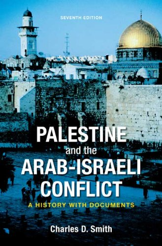 Palestine and the Arab-Israeli Conflict A History with Documents 7th 2010 edition cover