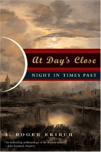 At Day's Close Night in Times Past N/A edition cover
