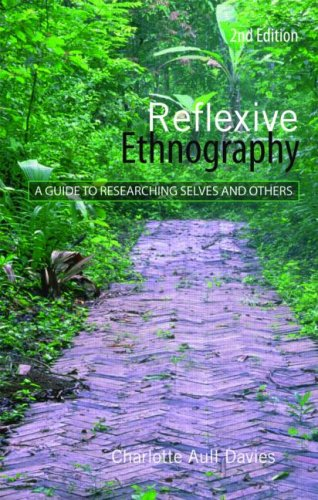 Reflexive Ethnography A Guide to Researching Selves and Others 2nd 2007 (Revised) edition cover