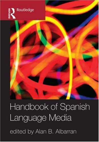 Handbook of Spanish Language Media   2010 edition cover