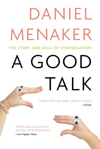 Good Talk The Story and Skill of Conversation  2011 edition cover