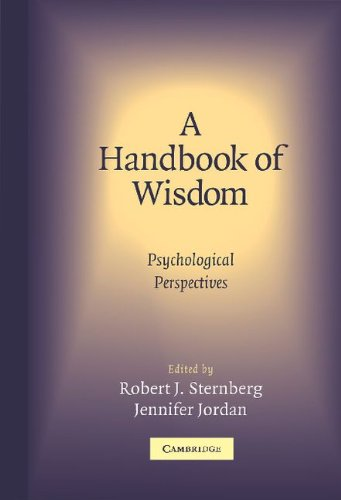 Handbook of Wisdom Psychological Perspectives  2005 9780521834018 Front Cover