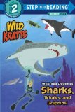 Wild Sea Creatures: Sharks, Whales and Dolphins! (Wild Kratts)  N/A 9780553499018 Front Cover