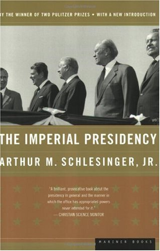 Imperial Presidency   1973 edition cover