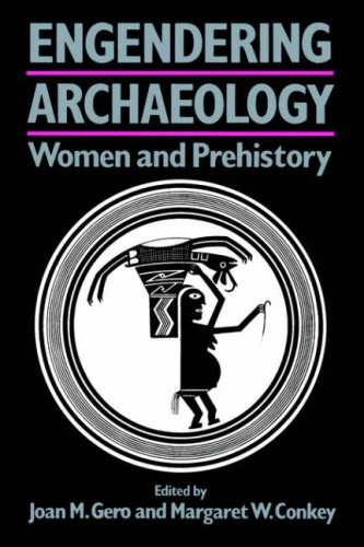 Engendering Archaeology Women and Prehistory  1991 edition cover