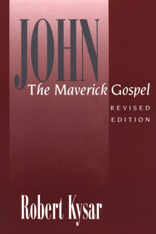 John, the Maverick Gospel  2nd 1993 (Revised) 9780664254018 Front Cover