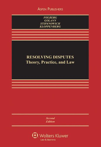 Resolving Disputes Theory Practice and Law 2nd 2010 (Revised) edition cover