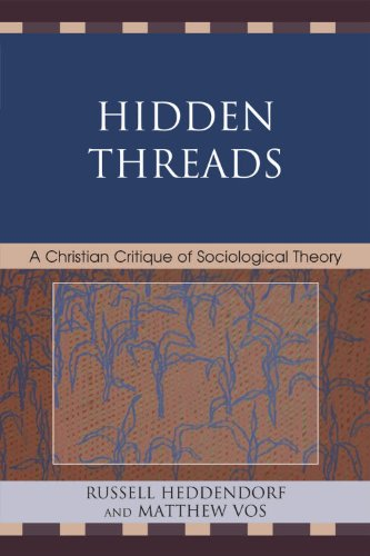 Hidden Threads A Christian Critique of Sociological Theory  2010 edition cover