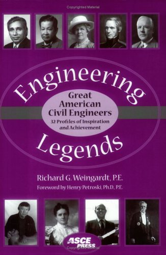 Engineering Legends Great American Civil Engineers: (32 Profiles of Inspiration and Achievement)  2005 edition cover