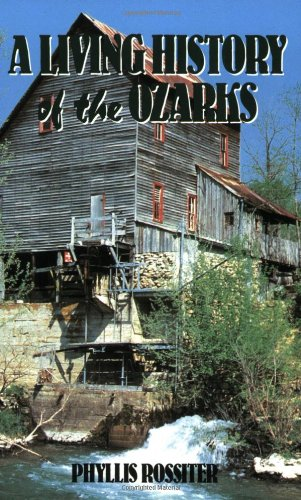Living History of the Ozarks  3rd edition cover