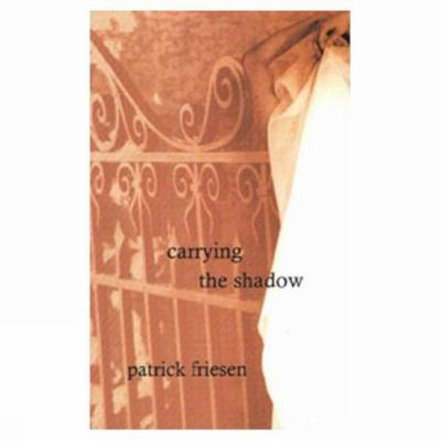Carrying the Shadow   1999 9780888784018 Front Cover