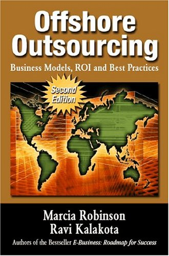 OffShore Outsourcing: Business Models, ROI and Best Practices 2nd 2004 edition cover