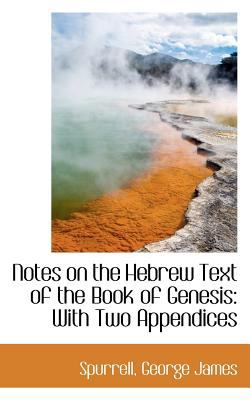 Notes on the Hebrew Text of the Book of Genesis With Two Appendices N/A 9781113164018 Front Cover