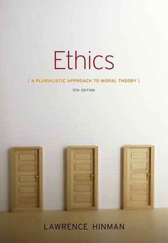 Ethics A Pluralistic Approach to Moral Theory 5th 2013 edition cover