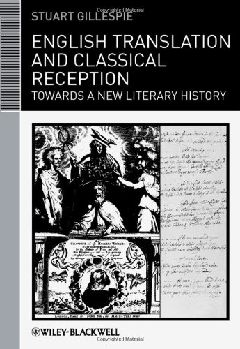 English Translation and Classical Reception Towards a New Literary History  2011 9781405199018 Front Cover