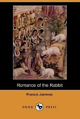 Romance of the Rabbit  N/A 9781406527018 Front Cover