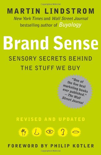 Brand Sense Sensory Secrets Behind the Stuff We Buy N/A edition cover