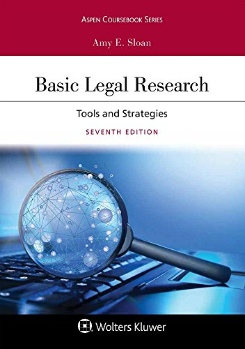 Basic Legal Research Tools and Strategies 7th 2018 9781454894018 Front Cover