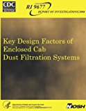 Key Design Factors of Enclosed Cab Dust Filtration Systems  N/A 9781493574018 Front Cover