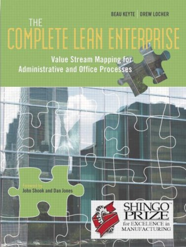 Complete Lean Enterprise Value Stream Mapping for Administrative and Office Processes  2004 9781563273018 Front Cover