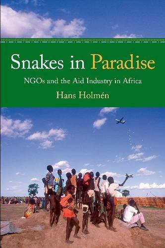 Snakes in Paradise NGOs and the Aid Industry in Africa  2009 edition cover