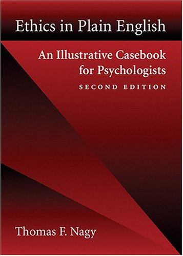 Ethics in Plain English An Illustrative Casebook for Psychologists 2nd 2004 edition cover