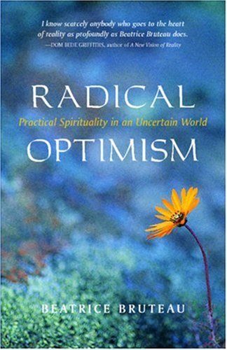 Radical Optimism Practical Spirituality in an Uncertain World  2002 edition cover