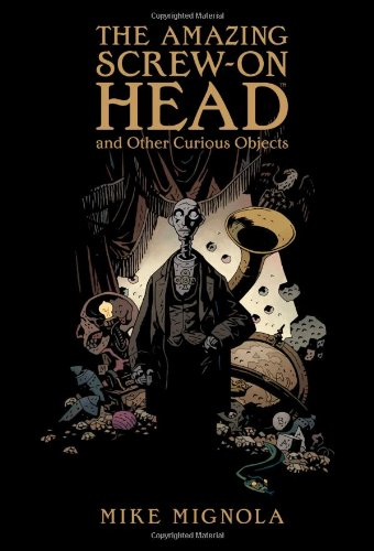 Amazing Screw-On Head and Other Curious Objects   2010 edition cover