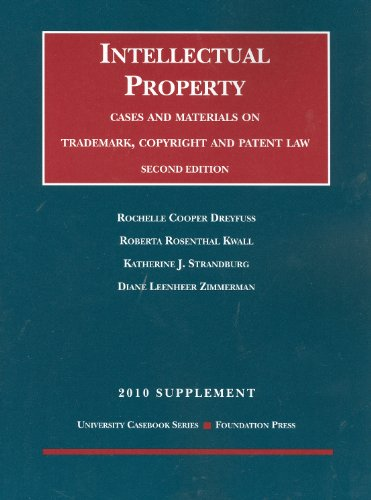 Intellectual Property Cases and Materials on Trademark, Copyright and Patent Law 2010 2nd 2010 (Revised) edition cover