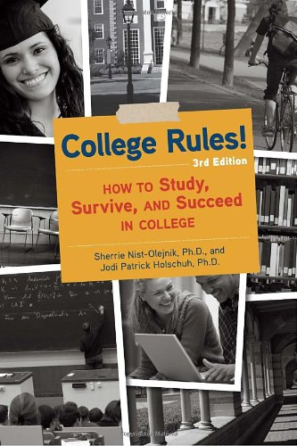 College Rules!, 3rd Edition How to Study, Survive, and Succeed in College 3rd 2011 (Revised) 9781607740018 Front Cover